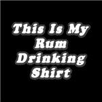 My Rum Drinking Shirt