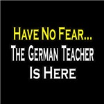 Have No Fear, German Teacher is Here