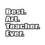 Best. Art. Teacher. Ever.
