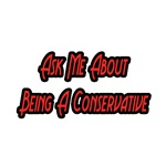 Ask Me About Being a Conservative