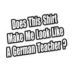 Look Like a German Teacher?