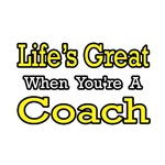 Life's Great When You're a Coach