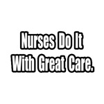 Nurses...Great Care