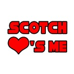 Scotch Loves Me