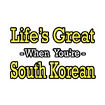 Life's Great..South Korean
