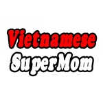 Vietnamese Super Mom