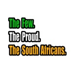 Few. Proud. South Africans.