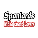 Spaniards...Great Lovers