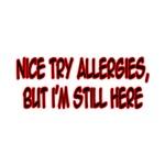 Nice Try Allergies...