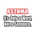 Asthma Inspirational Quote