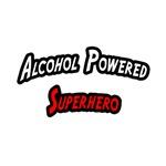 Alcohol Powered Superhero