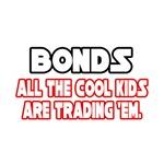 Bonds...Cool Kids