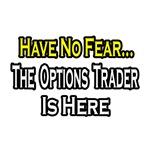 No Fear...Options Trader