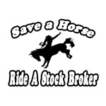 Save Horse, Ride Stock Broker