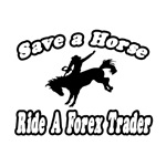 Save Horse, Ride Forex Trader