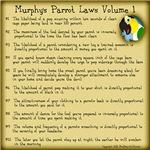 Murphy's Parrot Laws Volume 1