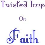 Twisted Imp On Faith