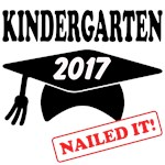 Custom Year Kindergarten Nailed it