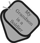 My Grandson is a Soldier - Dog Tags