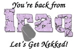 You're Back from Iraq Let's get Nekked
