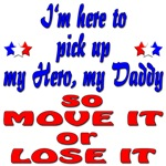 My Hero My Daddy Move it or Lose it