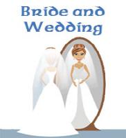Bride and Wedding
