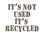 not used, recycled!