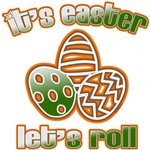 EASTER LET'S ROLL