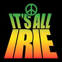 It's All IRIE