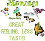 HI - Great Feeling, Less Taste!