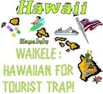 HI - Waikele: Hawaiian For Tourist Trap!