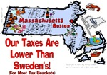 MA - Our Taxes Are Lower Than Sweden's...