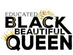 Educated Black Beautiful Queen