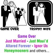Wedding Icon Humor Sayings & Slogans