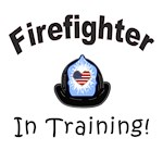 Firefighter In Training T-Shirts and Gifts