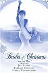 Brides of Christmas Volume 1