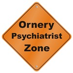 Ornery Psychiatrist