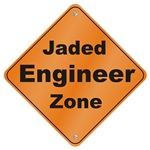 Jaded Engineer