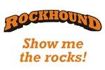 Rockhound / Rocks