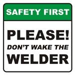 Welder / Wake