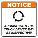 Truck Driver / Argue