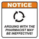 Pharmacist / Argue