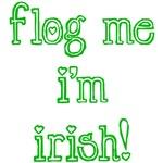 Flog Me I'm Irish!