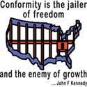 Conformity Is The Jailer
