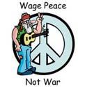 Wage Peace Not War T-Shirts
