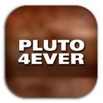 PLUTO 4 EVER