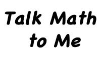 Talk Math to Me