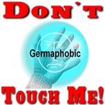 Don't Touch Me Germaphobic