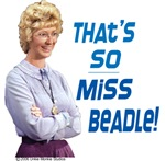 That's so Miss Beadle!