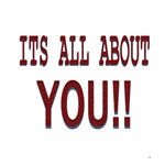 Its All About You!!